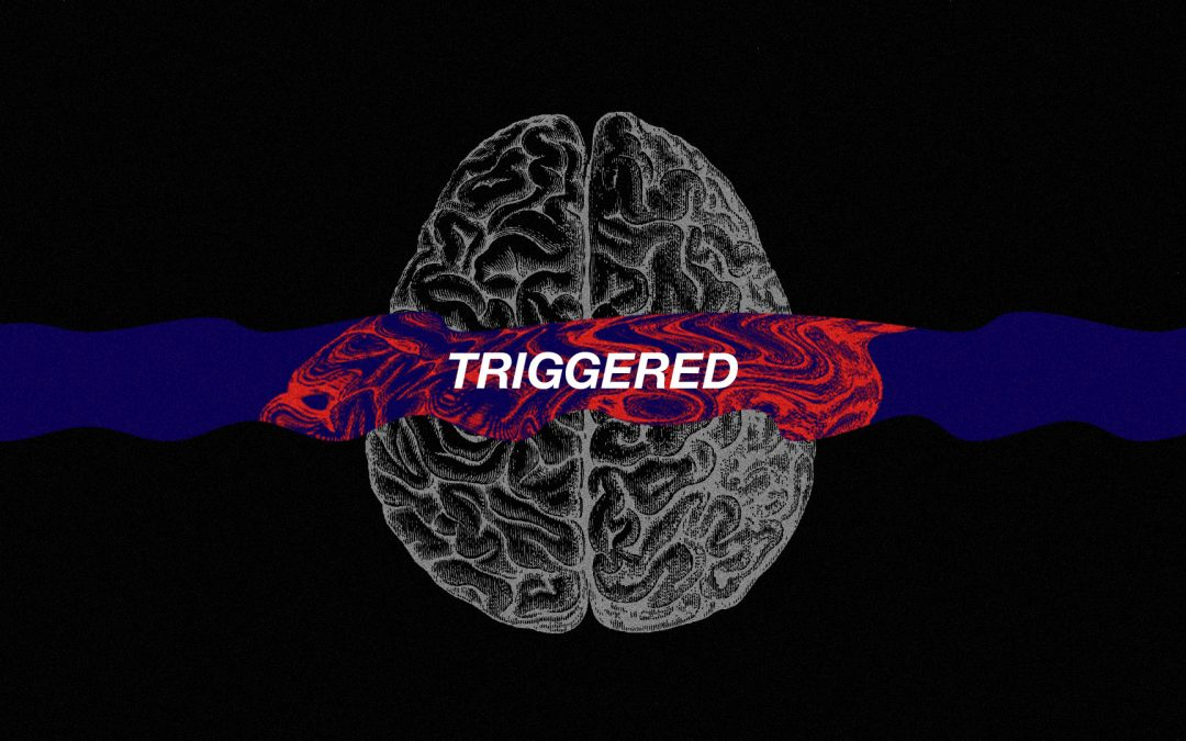 Don't be Triggered