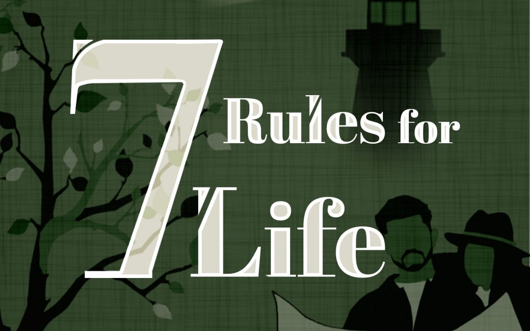 7 Rules For Life